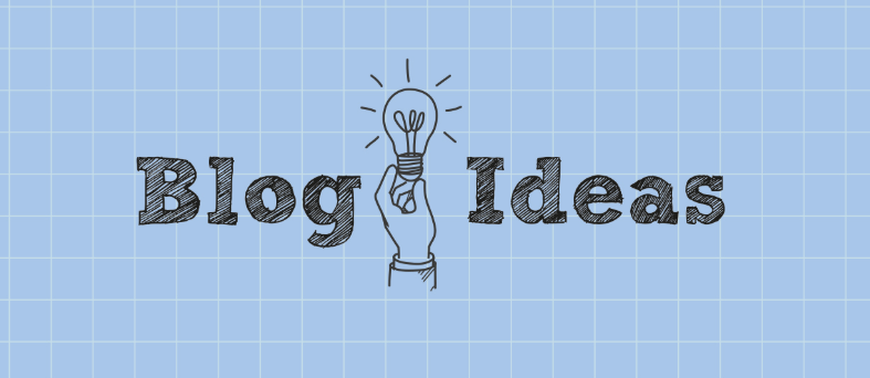 Ways to Do When You Are Running out of Blogging Ideas